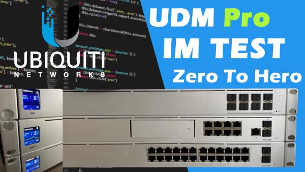 Ubiquiti UniFi Dream Machine Pro Test